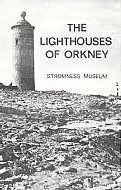 The Lighthouses of Orkney - a booklet accompanying a 1975 exhibition