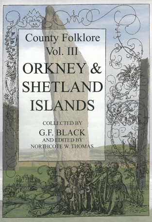 County Folklore of Orkney and Shetland Islands