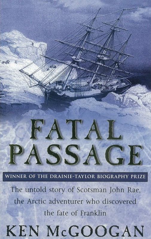 Cover of Ken McGoogan's book, Fatal Passage, available at www.Orkneyology.com