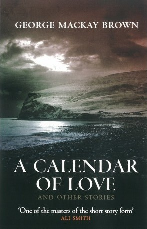 GMB book A Calendar of Love by the beloved Stromness, Scottish Orkney Islands poet
