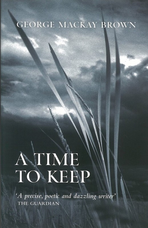 Acclaimed Orkney writer's beautiful stories of life on Scotland's Orkney Islands-  A Time to Keep