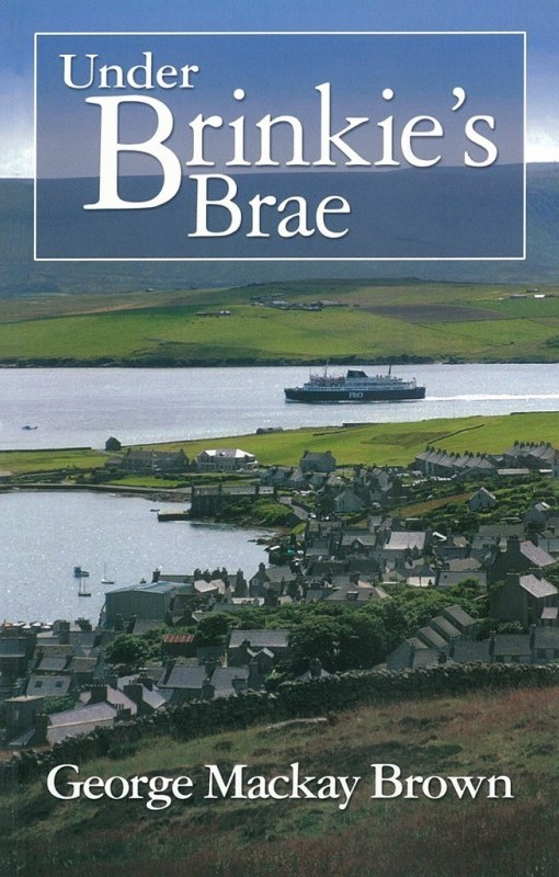 GMB - Orkney's bard, writes of life in Stromness, the Orkney Islands, Scotland, in Under Brinkie's Brae