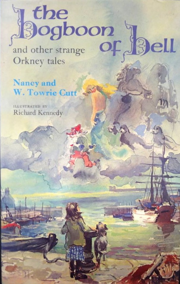 The Hogboon of Hell and Other Strange Orkney Tales by Nancy and W. Towrie Cutt