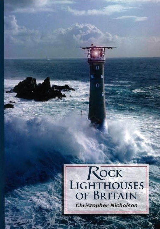 Rock Lighthouses of Britain by Christopher Nicholson