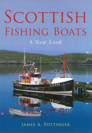Scottish Fishing Boats - a New Look by James A Pottinger, Orkneyology.com