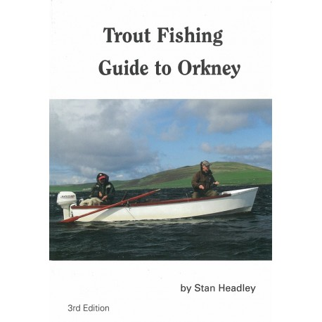 The New Trout Fishing Guide to Orkney. Orkneyology.com
