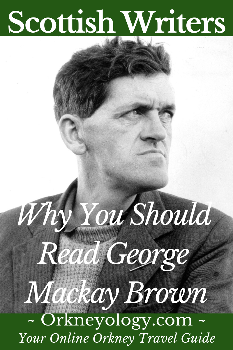 Discover Orkney Islands writer George M Brown, Orkney's bard, at Orkneyology.com