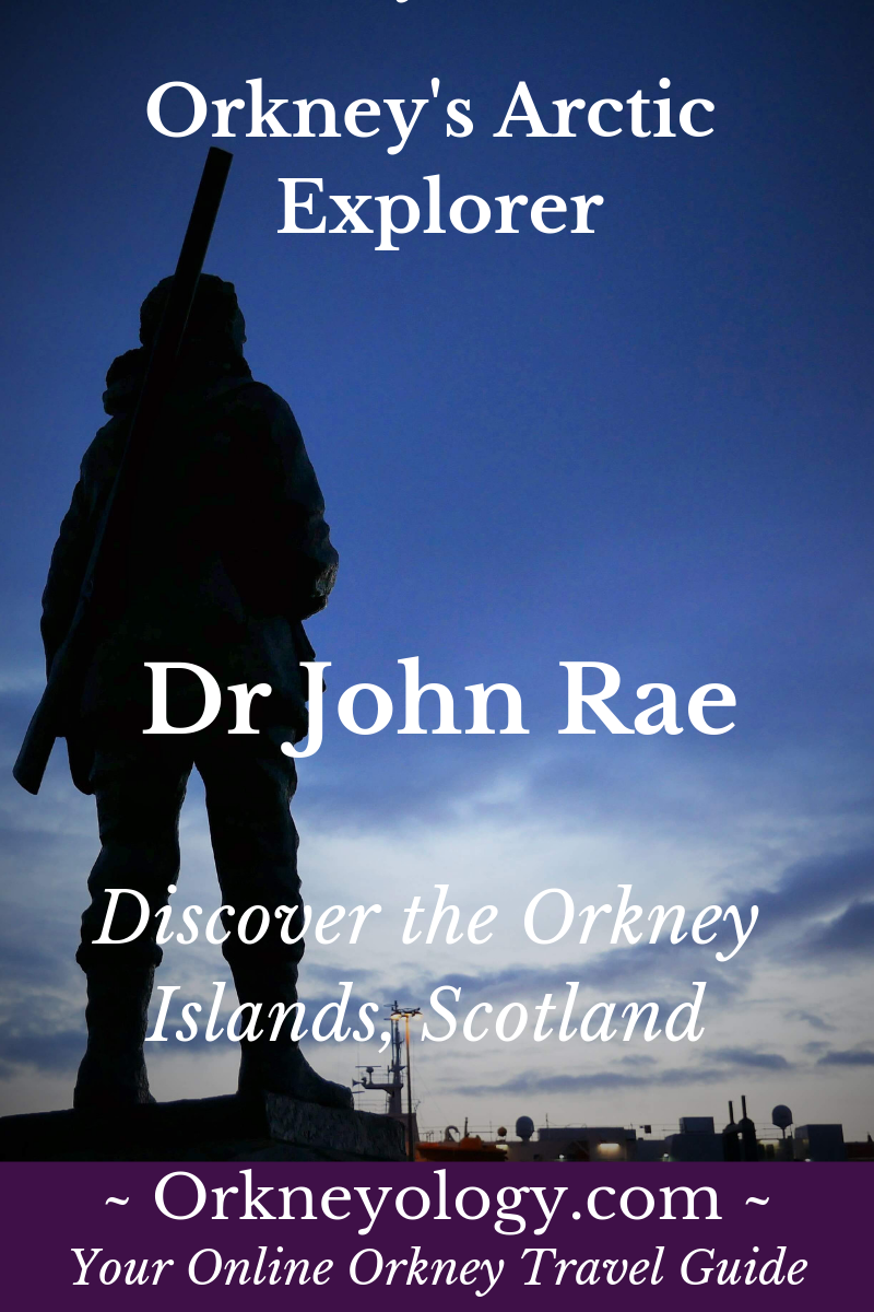 Discover Arctic explorer Dr John Rae from the Scottish Orkney Islands, and why he was erased from historical records by Charles Dickens at Orkneyology.com