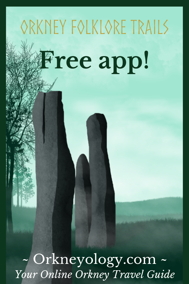 Free Android app of Scotland's Orkney Islands' West Mainland - discover Orkney through the stories of Orcadian storyteller Tom Muir. Orkneyology.com