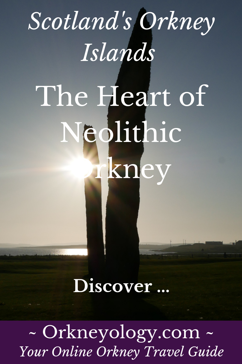 The Heart of Neolithic Orkney World Heritage Site, Orkney Islands, Scotland, UK