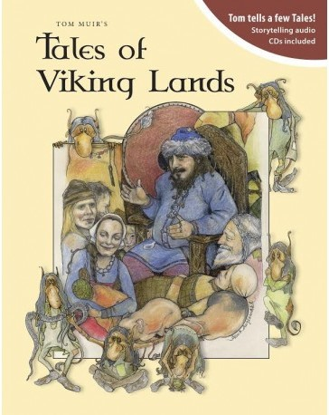 Orkney storyteller Tom Muir's book, Tales from Viking Lands